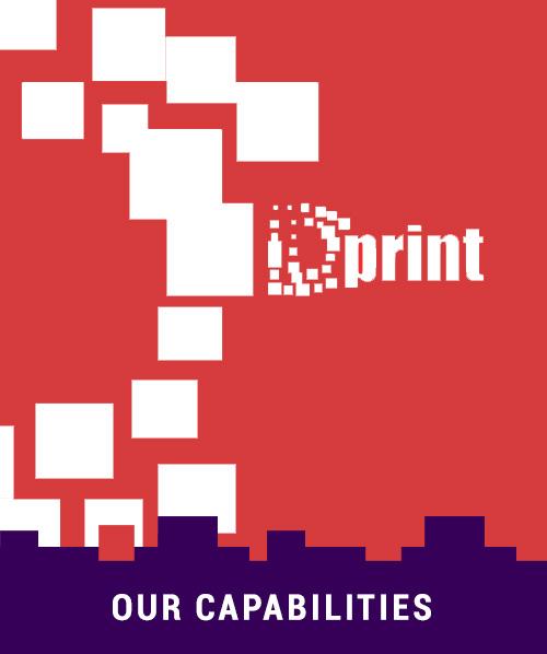 dprint - Our Capabilities